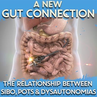 SIBO, POTS, and Dysautonomias