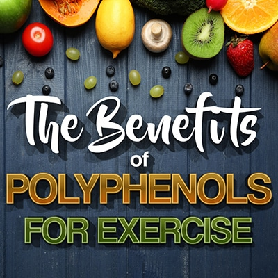The Benefits of Polyphenols for Exercise