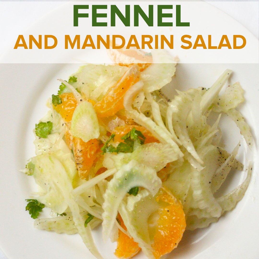 Fennel and Mandarin Salad