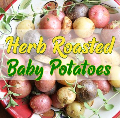 Herb Roasted Baby Potatoes