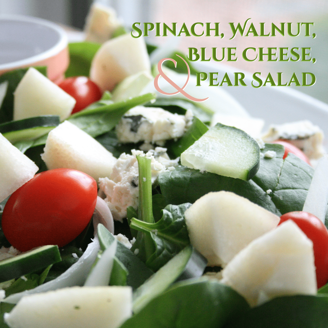 Spinach, Walnut, Blue Cheese, and Pear Salad
