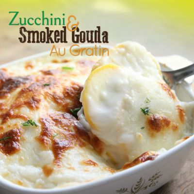 Zucchini and Smoked Gouda Au Gratin