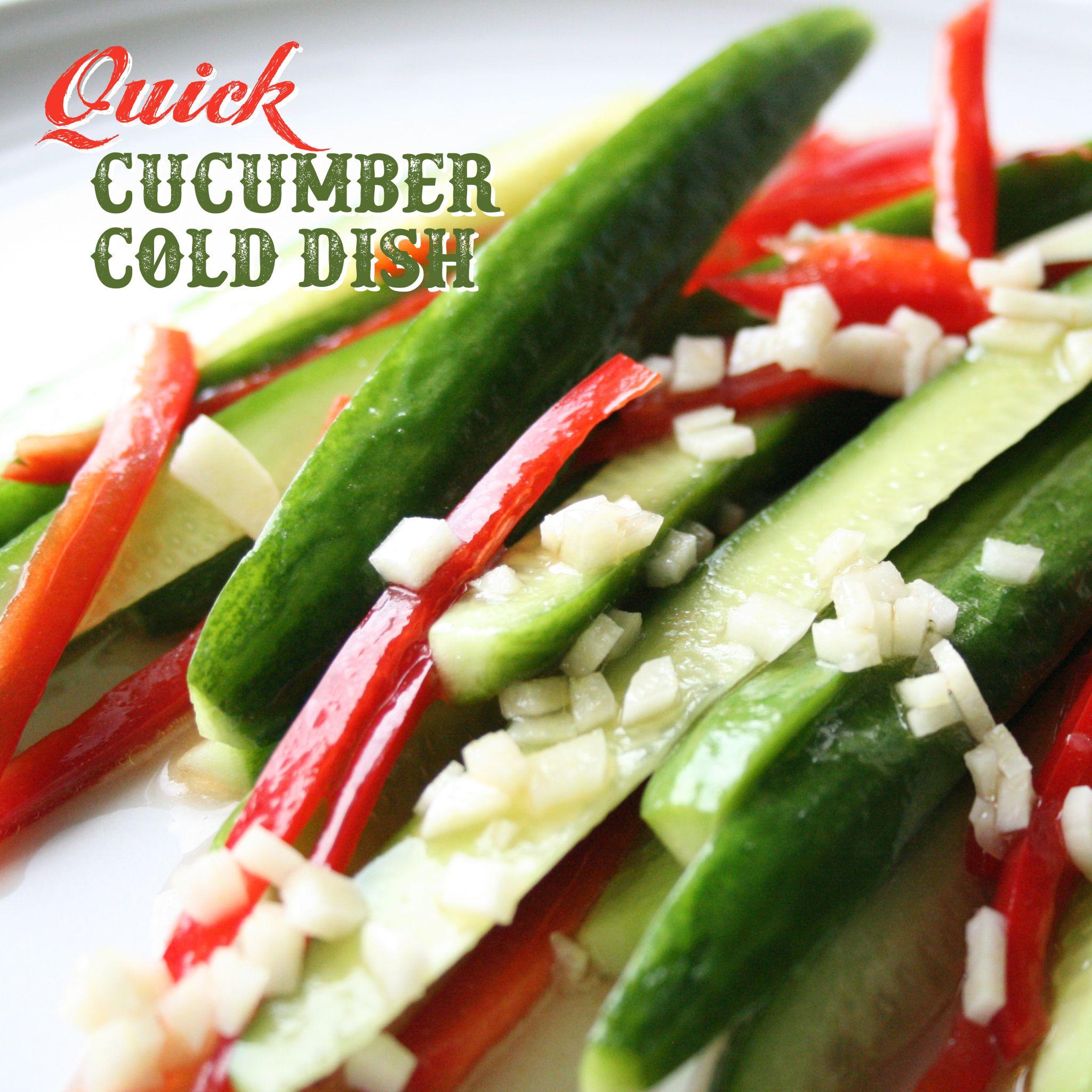 Quick Cucumber Cold Dish