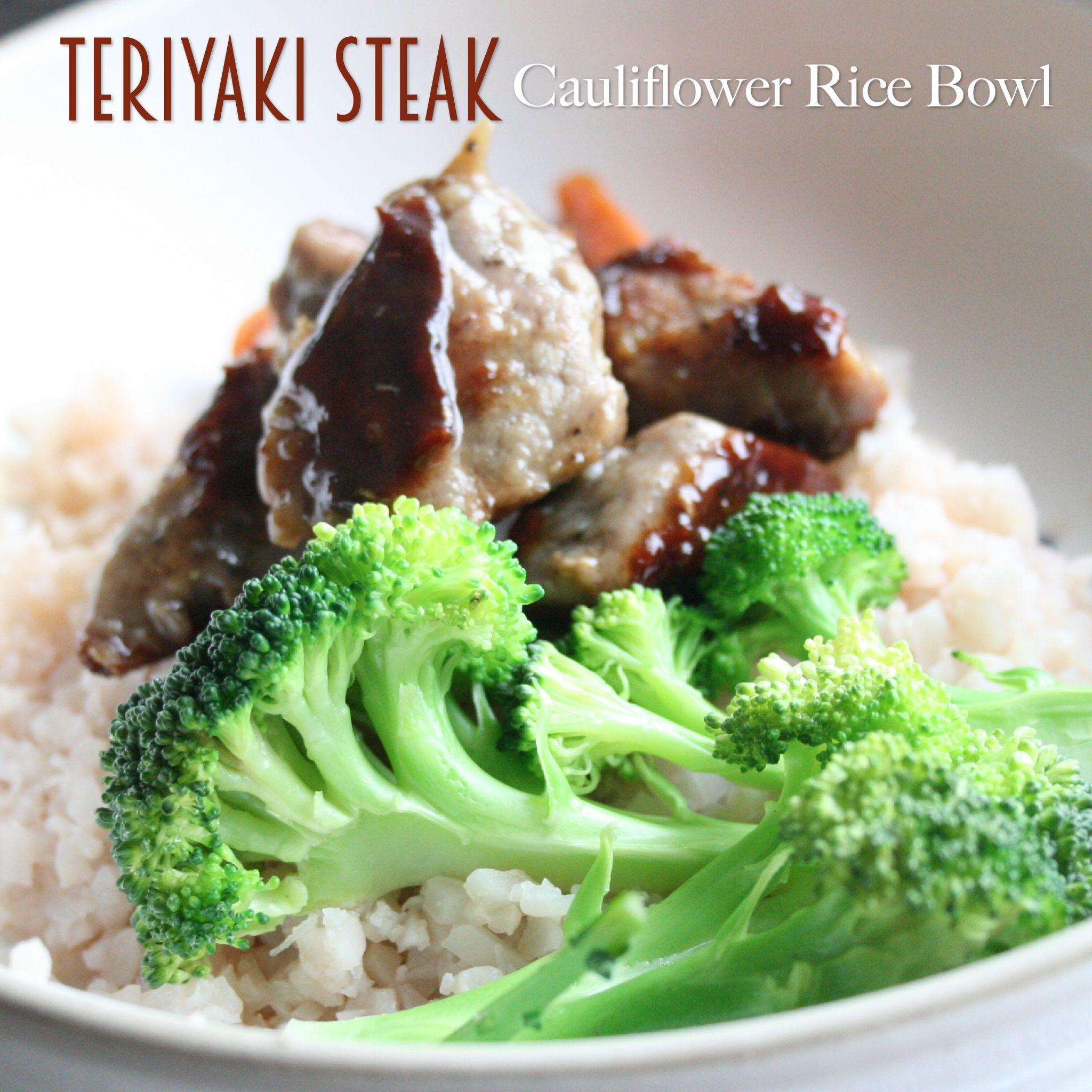 Teriyaki Steak Cauliflower Rice Bowl